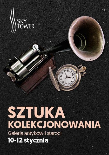 Sztuka Kolekcjonowania – Galeria Antyków iStaroci wSky Tower